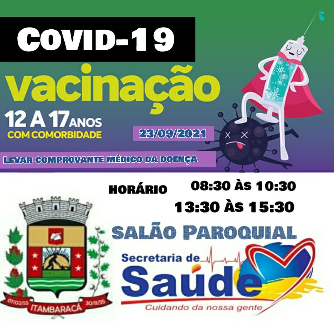 Vacinação COVID-19 - Dia 23/09/2021 - De 12 até 17 anos, com Comorbidade