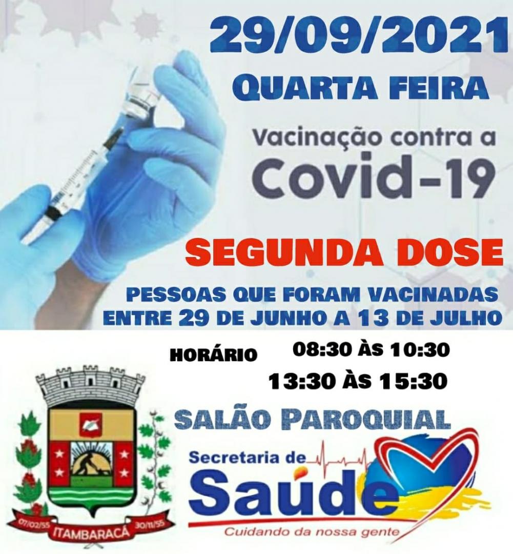Vacinação COVID-19 - 29/09/2021 - Segunda Dose para Pessoas que Foram Vacinadas entre 29/06 à 13/07