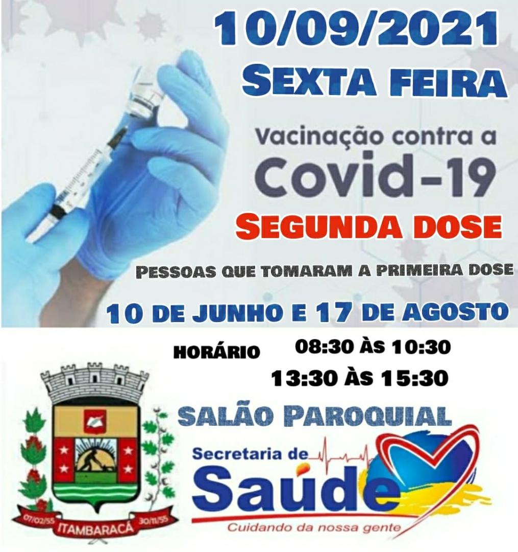 Vacinação COVID-19 - Segunda Dose para Pessoas Vacinadas em 10/06 e 17/08