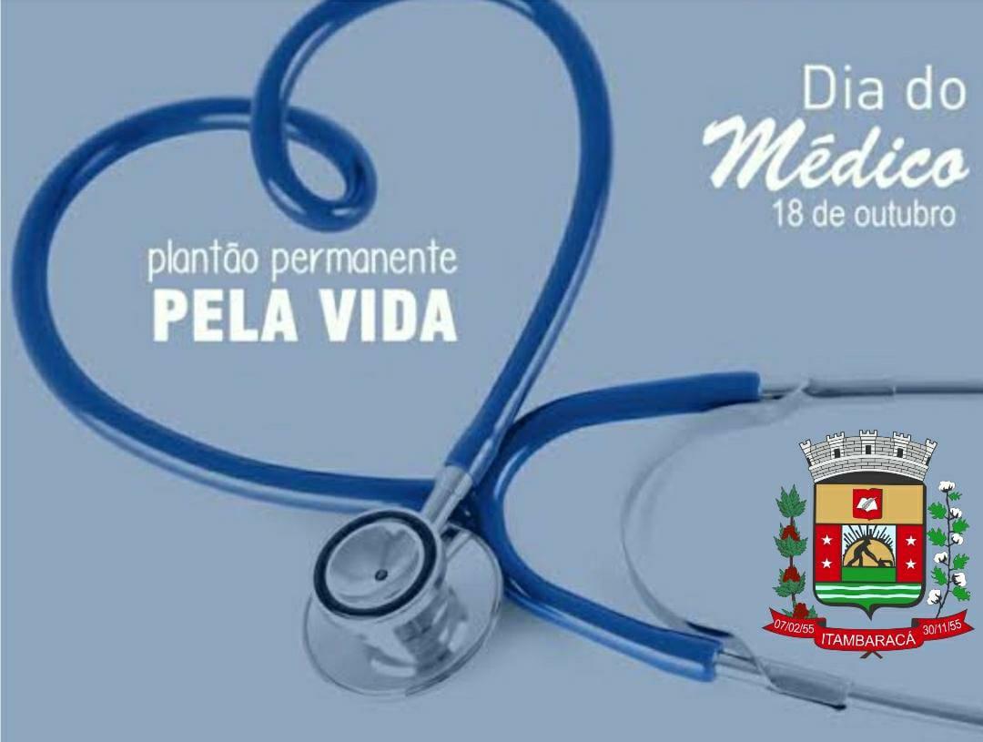 Dia 18 de Outubro - Dia do Médico