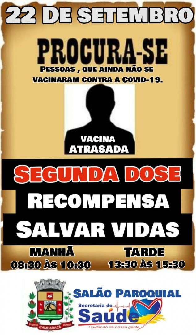 Vacina Atrasada e Segunda Dose, dia 22/09