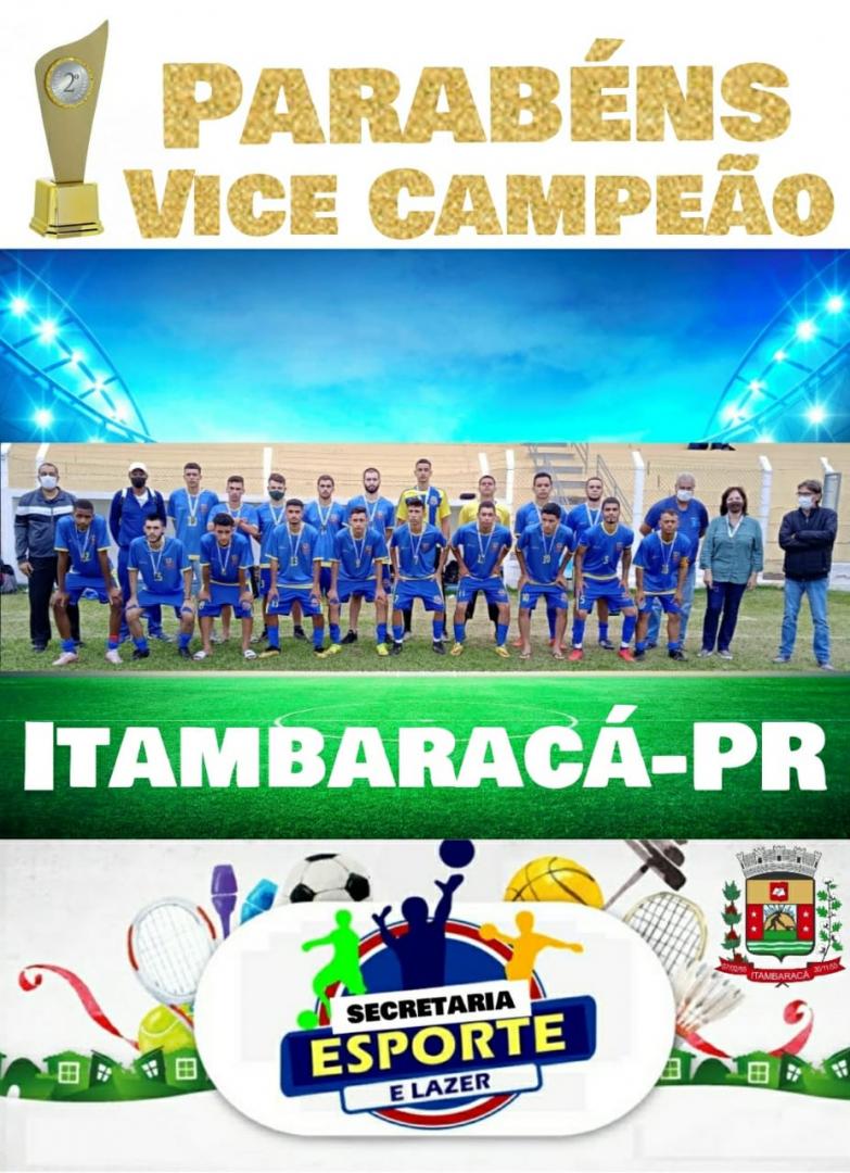 Futebol: Itambaracá é Vice Campeão dos Jogos Abertos, Fase Regional Sub-21 Masculino